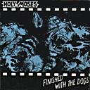 Holy Moses:Finished With The Dogs
