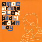 Badly Drawn Boy:once around the block
