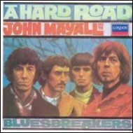 John Mayall & The Bluesbreakers:A hard Road