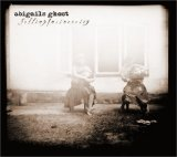 cd: Abigails Ghost: Selling Insincerity