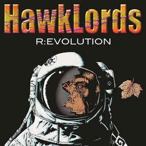 Hawklords: R:Evolution