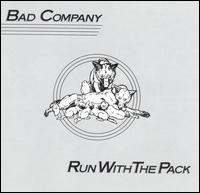 Bad Company:Run with the pack