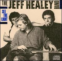 Jeff Healey Band:See The Light