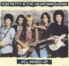 Tom Petty:All Mixed Up