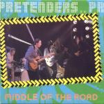 Pretenders: Middle of the road
