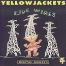 Yellowjackets:Live Wires