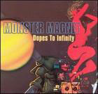 Monster Magnet:Dopes to infinity