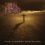 Metal Church:This Present Wasteland