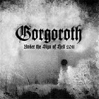Gorgoroth: Under The Sign of Hell 2011