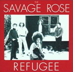 Savage Rose:Refugee