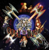KICK AXE: Rock The World