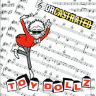 Toy Dolls:Orcastrated