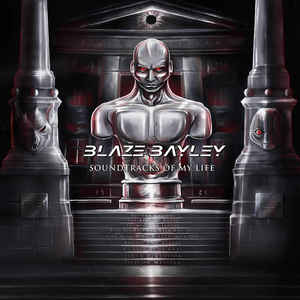 blaze bayley:Soundtracks of my life