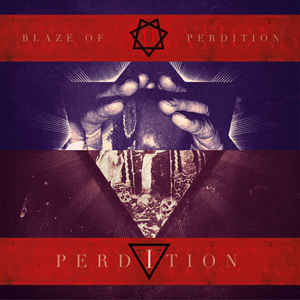 Blaze of Perdition / Perdition: Incarnations / Reincarnations