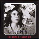 Cat Power:Moon Pix