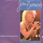 Jean Beauvoir:Missing the young days / Crazy