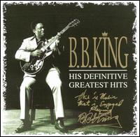 B.B. King:His Definitive Greatest Hits