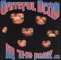 Grateful Dead:In The Dark