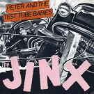 Peter And The Test Tube Babies:The jinx