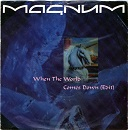 Magnum:When the World Comes Down (Edit) / Red on the Highway