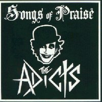 Adicts:Songs of Praise