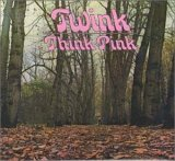 Twink: Think Pink