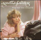 Agnetha Fältskog:Wrap Your Arms Around Me