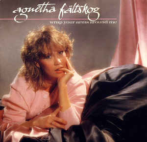 Agnetha Fältskog: Wrap Your Arms Around Me