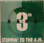 3rd Bass:Steppin' to the A.M.