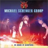 Michael Schenker Group:Be Aware of Scorpions