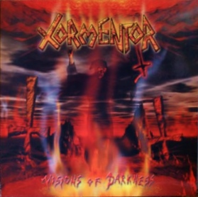 Tormentor:Visions Of Darkness