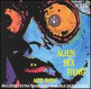 Alien Sex Fiend:Acid Bath