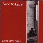 Face to face:Don't turn away
