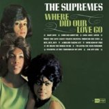 Supremes:where did our love go