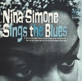 Nina Simone: Sings the Blues