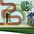 Badly Drawn Boy:You were right