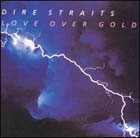 Dire Straits:Love over gold