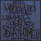 Hank Wood And The Hammerheads:Stay Home!!