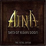 Aina: Days Of Rising Doom - The Metal Opera
