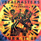 Beatmasters: Burn It Up