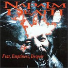 Napalm Death: Fear, Emptiness, Despair