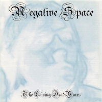negative space:The Living Dead Years