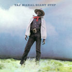 Taj Mahal: Giant Step - De Ole Folks At Home