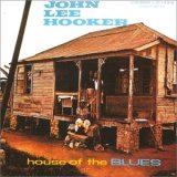 John Lee Hooker: House Of The Blues