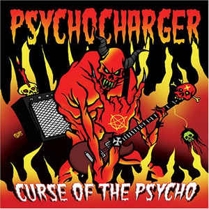 Psychocharger: Curse Of The Psycho
