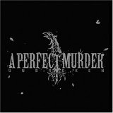 cd: A Perfect Murder: Unbroken
