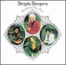 Staple Singers:Be What You Are