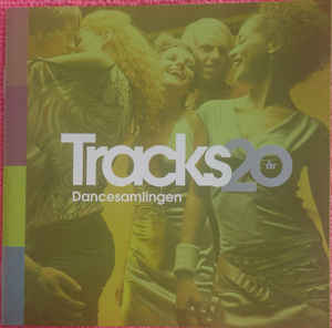 VA: Tracks 20 År - Dancesamlingen