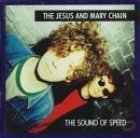 Jesus & Mary chain:The Sound Of Speed