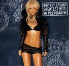 Britney Spears:Greatest Hits: My Prerogative